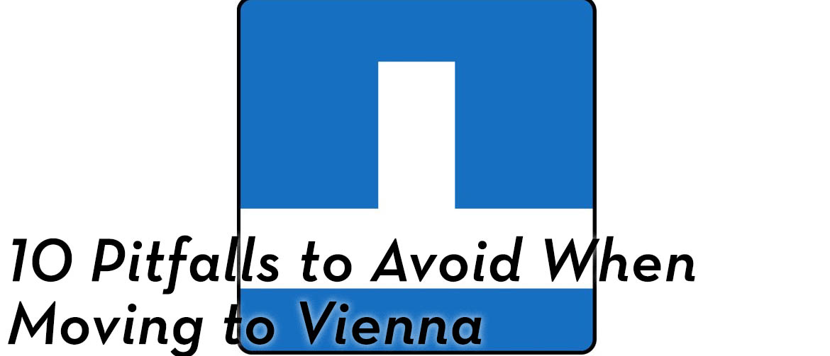 10-pitfalls-avoid-moving-to-Vienna