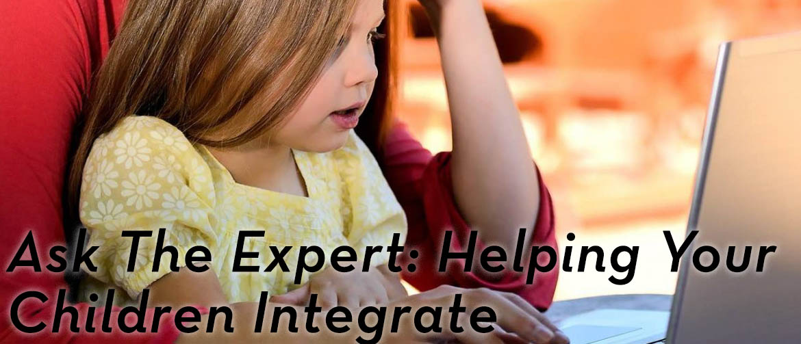 ask-expert-helping-children-integrate