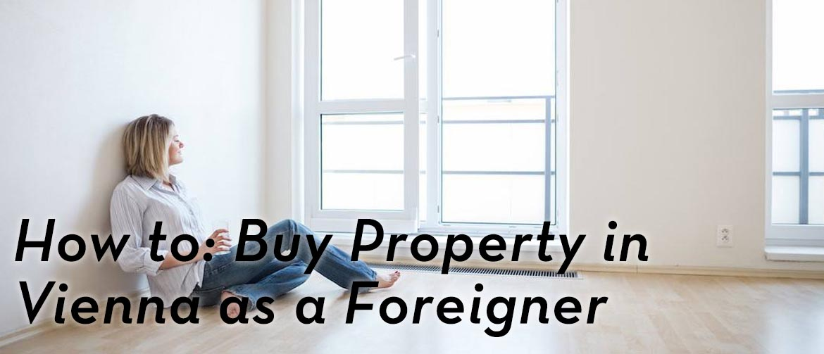 how-to-buy-property-Vienna-as-foreigner