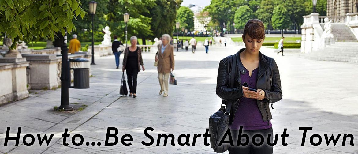 how-to-be-smart-about-town
